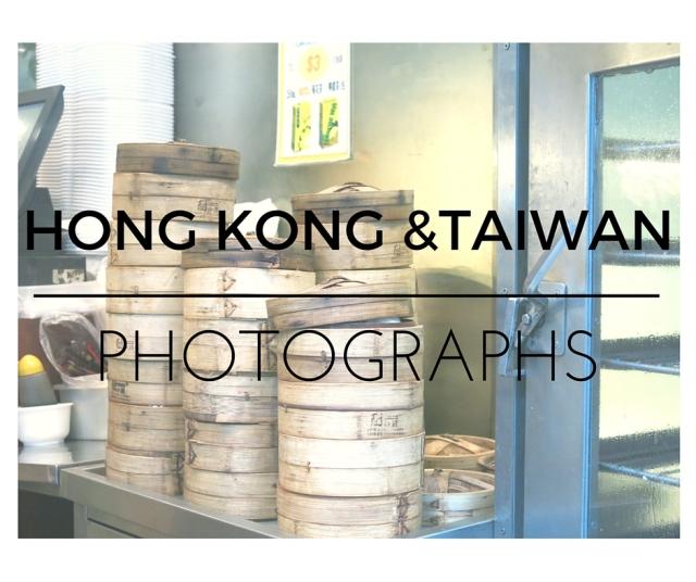 HONG KONG &TAIWAN